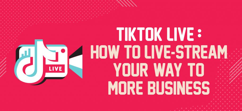 TikTok Live: Cómo transmitir en vivo